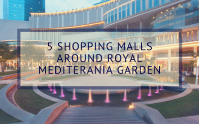 5 Shopping Malls Around Royal Mediterania Garden