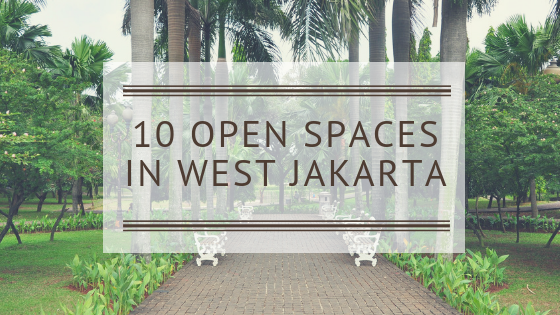 10 Open Spaces in West Jakarta